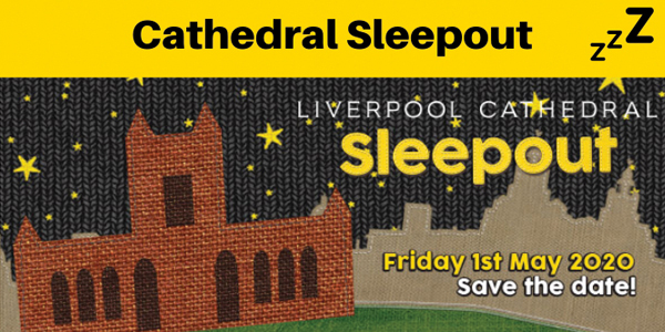 Liverpool Cathedral Sleepout 2020 educate Magazine