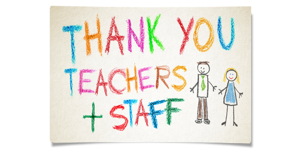 A Big Thank You to teachers and staff